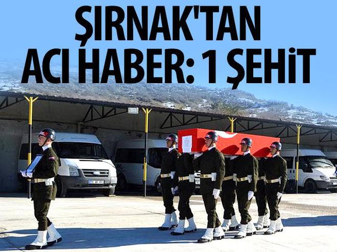 ŞIRNAK'TA 1 ASKER ŞEHİT OLDU