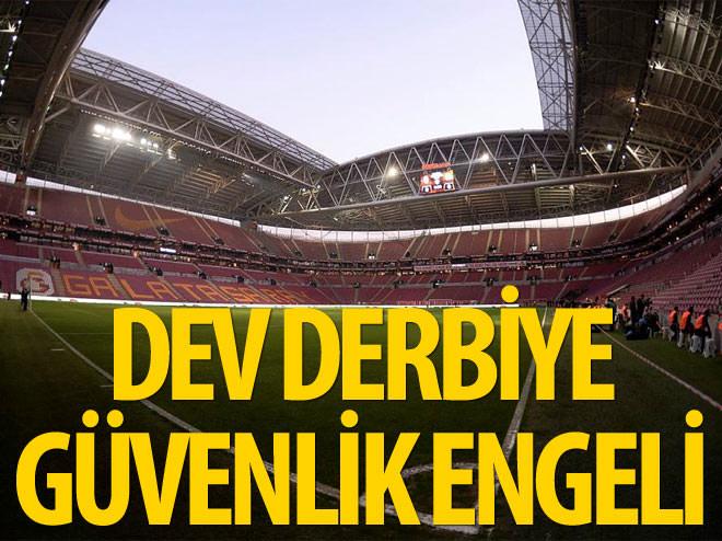 G.SARAY-F.BAHÇE DERBİSİNDE FLAŞ GELİŞME!