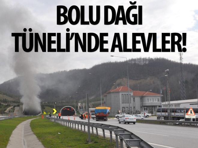 BOLU DAĞI TÜNELİ'NDE ALEVLER!