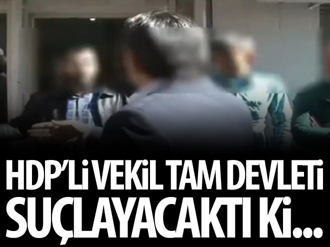 HDP'Lİ VEKİL TAM DEVLETİ SUÇLAYACAKDI Kİ...