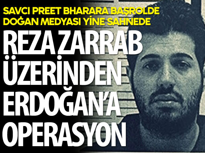 REZA ZARRAB ÜZERİNDEN ERDOĞAN'A OPERASYON