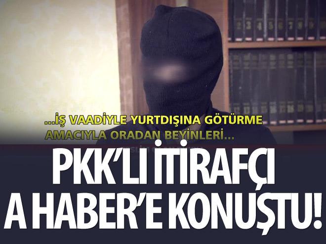 PKK'LI İTİRAFÇI KONUŞTU!