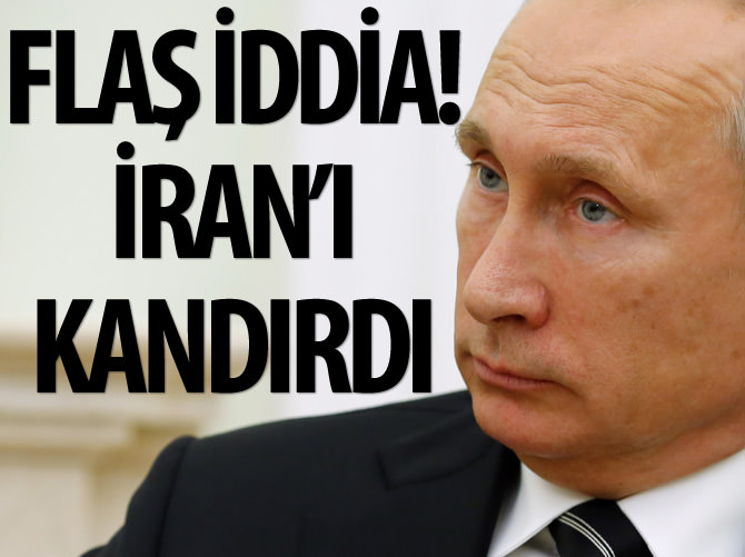 FLAŞ İDDİA! 'RUSYA, İRAN'I ALDATTI'