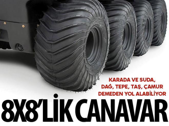 8X8'LİK ARAZİ CANAVARI TÜRKİYE'DE