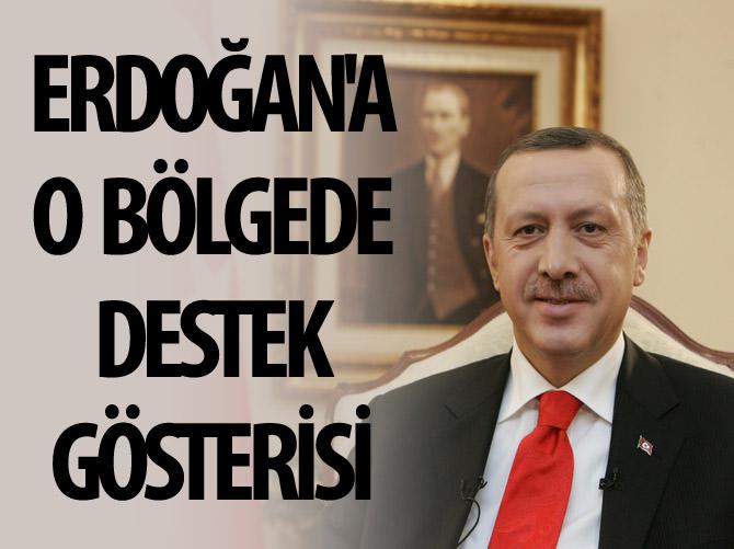 ERDOĞAN'A O BÖLGEDE DESTEK GÖSTERİSİ