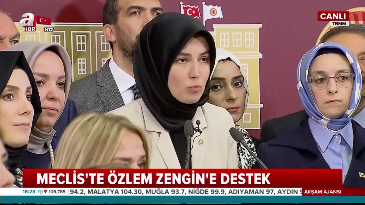 Meclis'te Özlem Zengin'e destek