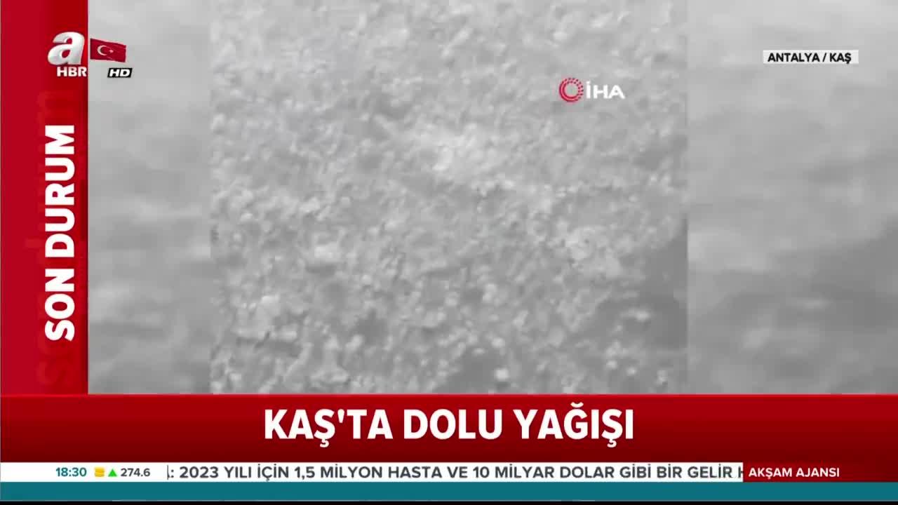 Antalya Kaş'ta fındık büyüklüğünde dolu yağdı  Video