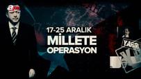17/25 Aralık Millete Operasyon 2. Bölüm