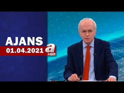 Can Okanar İle Ajans / A Haber / 01.04.2021