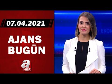 Pelin Başalma Şanlı İle Ajans Bugün / A Haber / 07.04.2021
