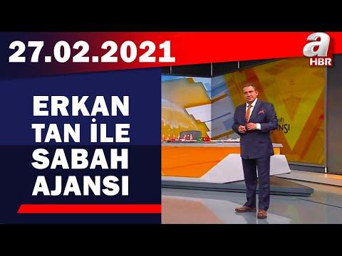 Erkan Tan İle Sabah Ajansı / A Haber / 27.04.2021