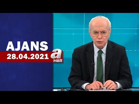Can Okanar İle Ajans / A Haber / 28.04.2021