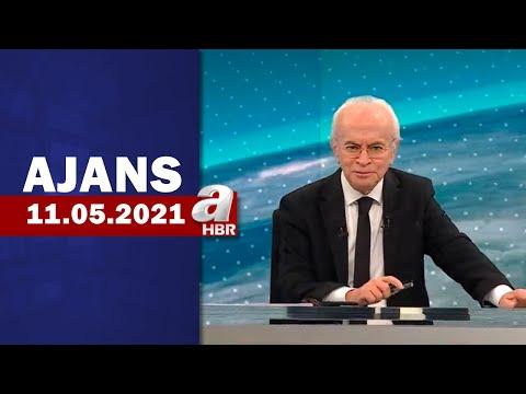 Can Okanar İle Ajans / A Haber / 11.05.2021
