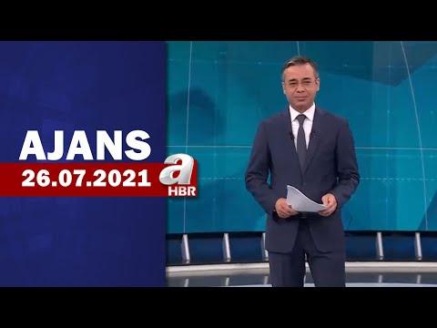 Hikmet Öztürk ile Ajans / A Haber / 26.07.2021