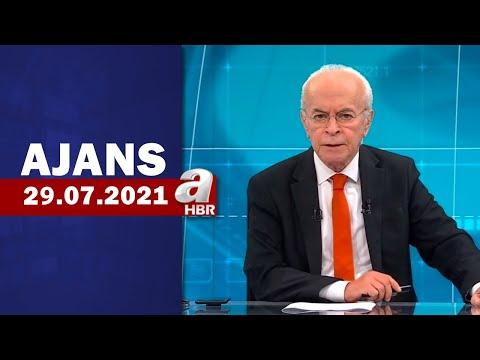 Can Okanar İle Ajans / A Haber / 29.07.2021