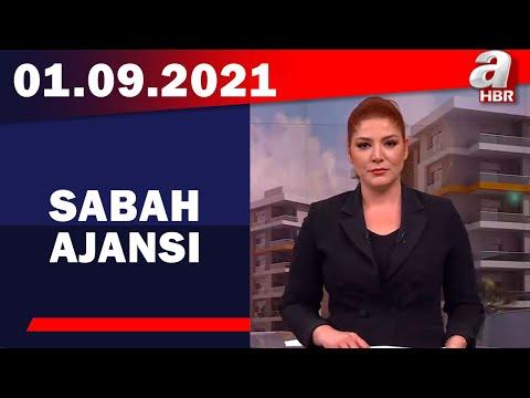 Sabah Ajansı / A Haber / 01.09.2021
