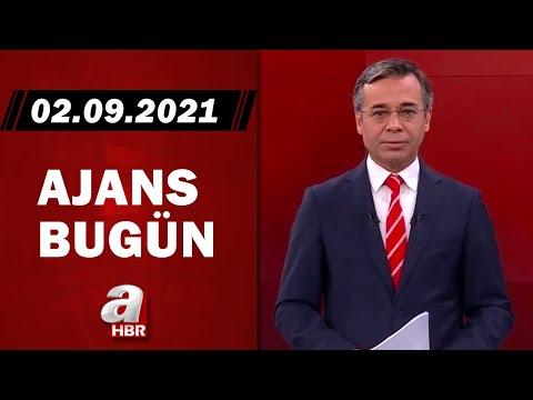 Hikmet Öztürk ile Ajans Bugün / A Haber / 02.09.2021