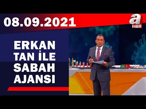 Erkan Tan ile Sabah Ajansı / A Haber / 08.9.2021